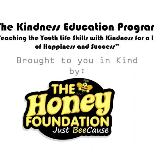 The Honey Foundation's Kindness Education Program