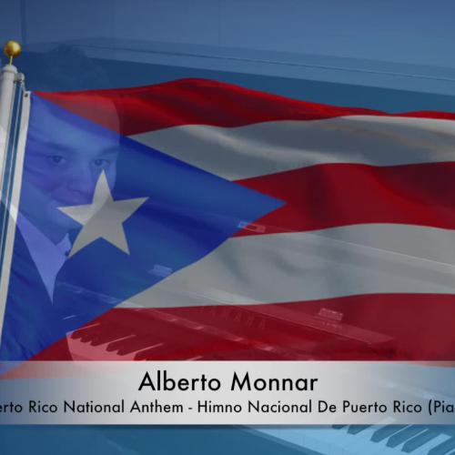 Alberto Monnar - Puerto Rico National Anthem / Himno Nacional De Puerto Rico (Piano)