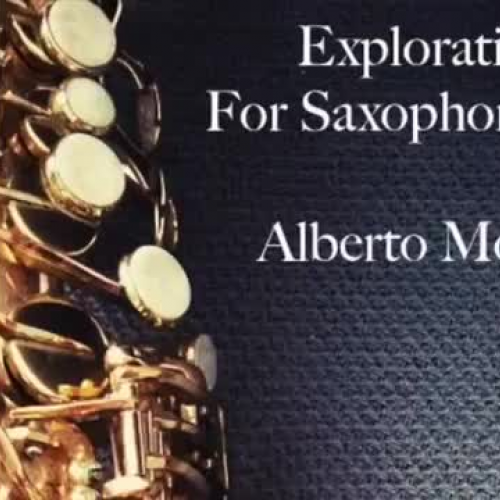 Alberto Monnar - Explorations For Saxophone No. 1 (Preview)