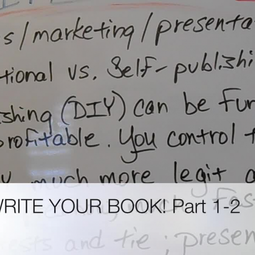 WRITE YOUR BOOK! Part 2 of 5
