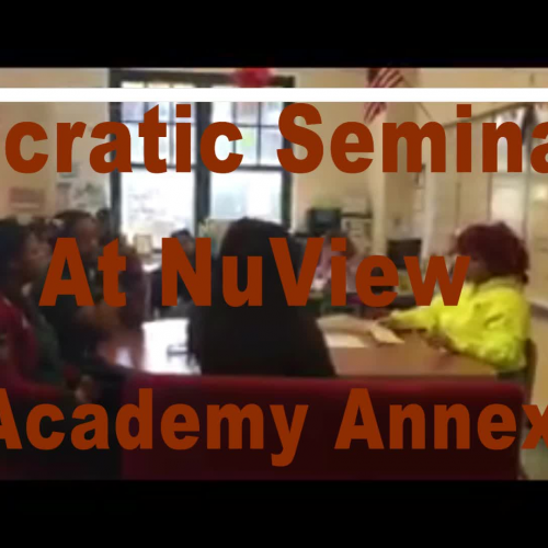 Socratic Seminar Activity For NuView Academy Annex Students
