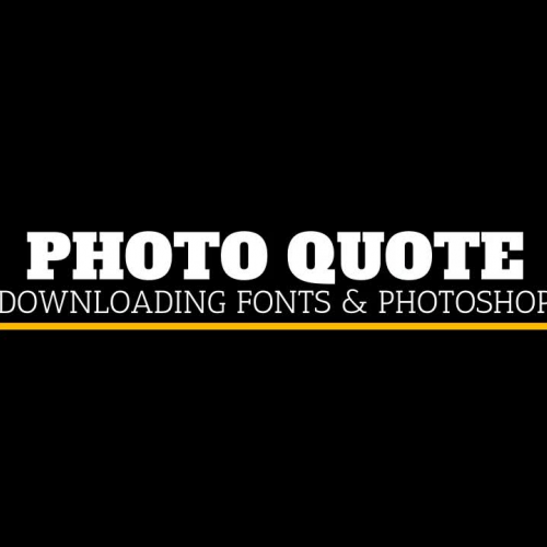 Tutorial:  Create a Photo Quote using Photoshop