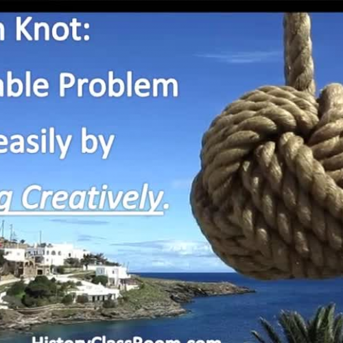 Gordian Knot and Alexander the Great!
