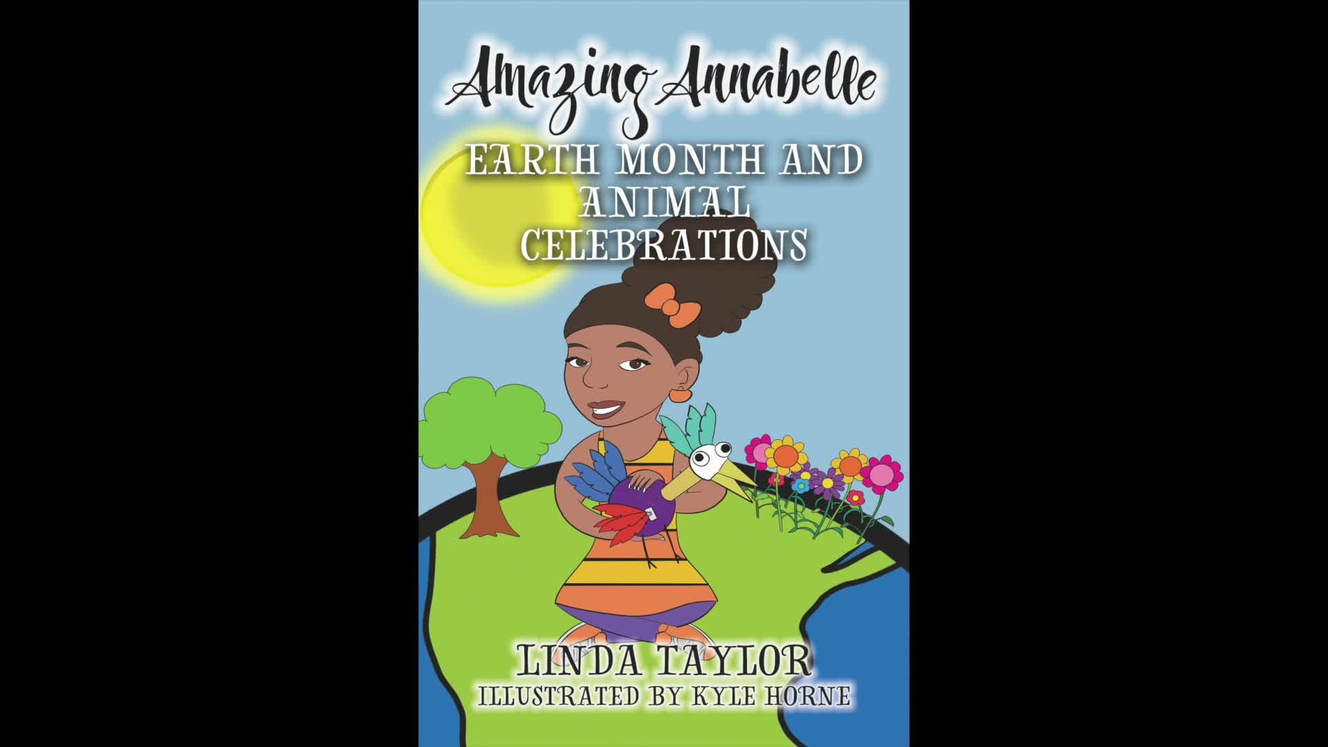 Amazing Annabelle Earth Month And Animal Celebrations Chapter 1