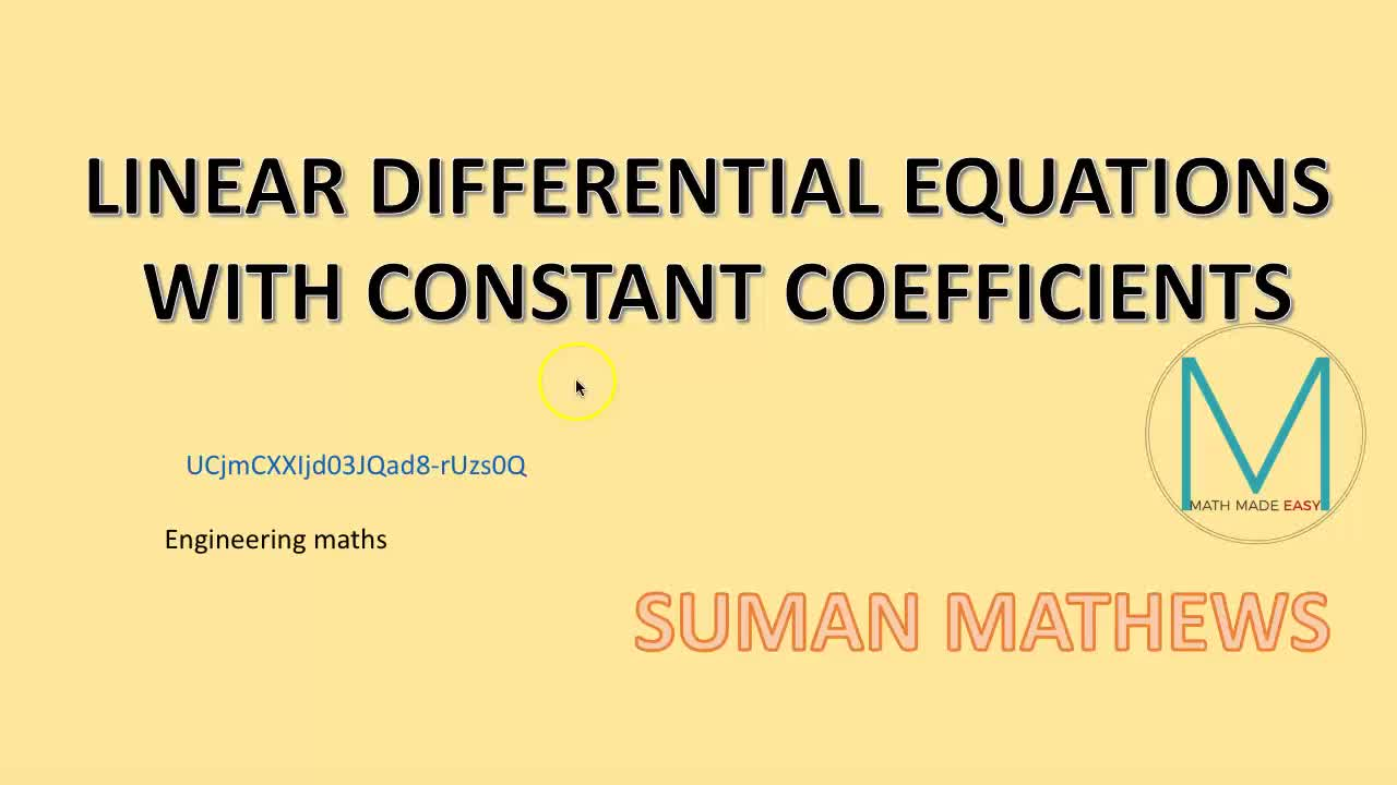 LINEAR DIFFERENTIAL EQUATIONS WITH CONSTANT COEFFICIENTS