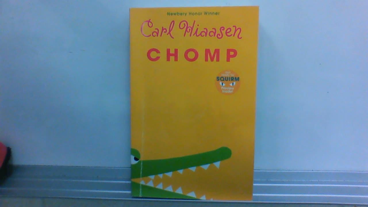 Chomp- by Carl Hiaasen