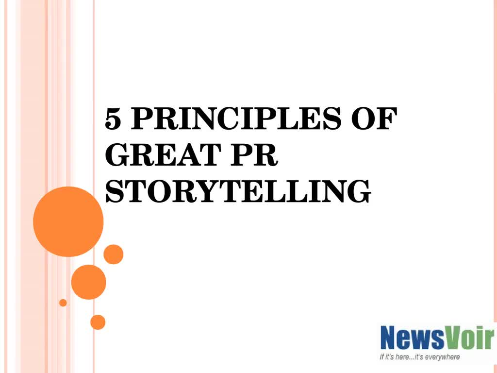 5 PRINCIPLES OF GREAT PR STORYTELLING