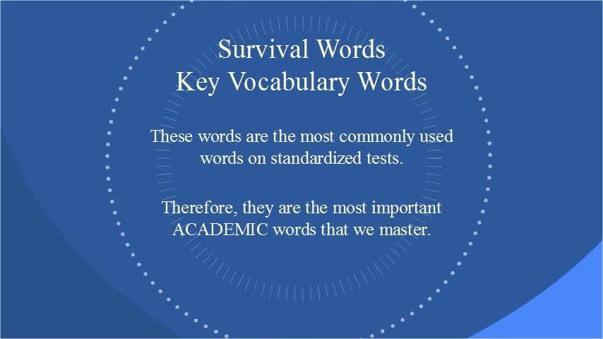 Day 1 - Week 1 - Survival Words