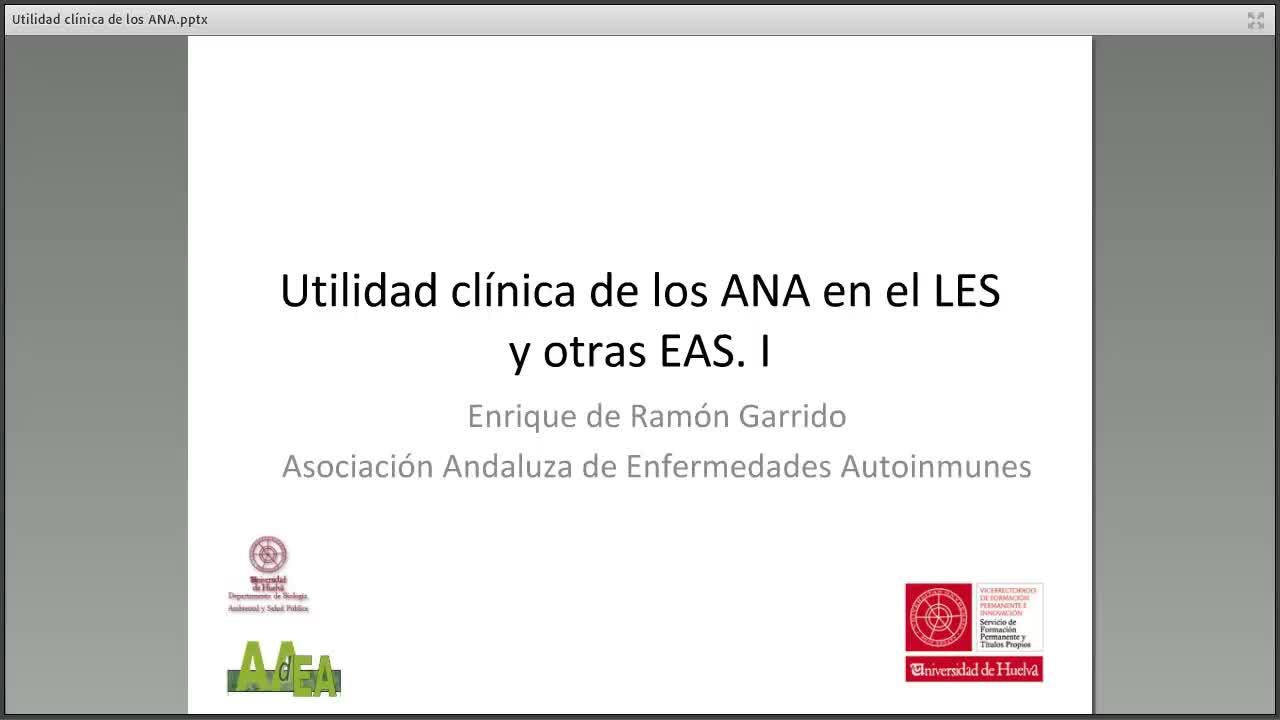 Utilidad de los anticuerpos antinucleares (ANA) en el LES y otras EAS. Parte I