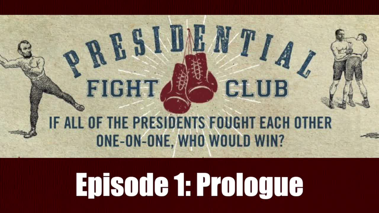 Presidential Fight Club - Episode 1: Prologue