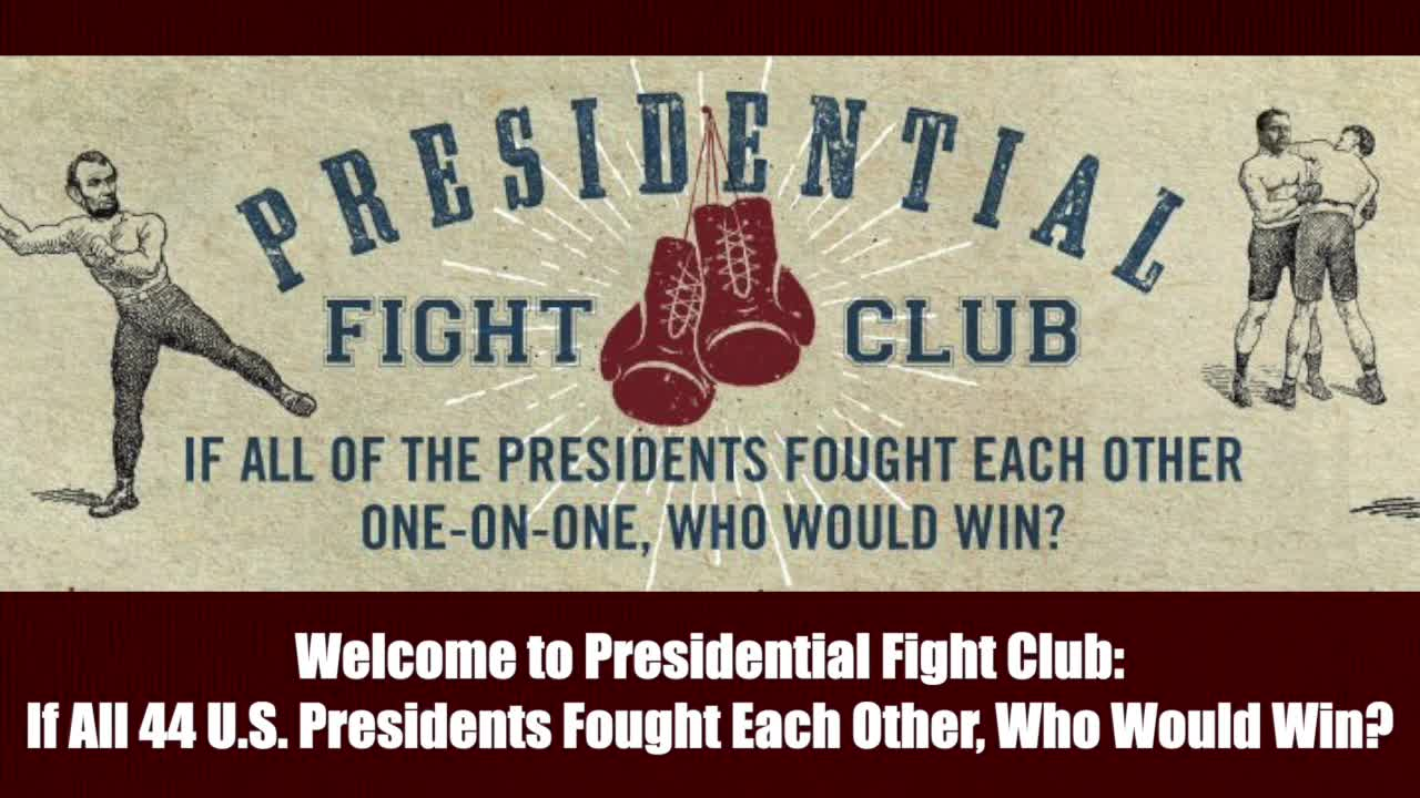 Welcome to Presidential Fight Club: If All 44 U.S. Presidents Fought Each Other, Who Would Win?