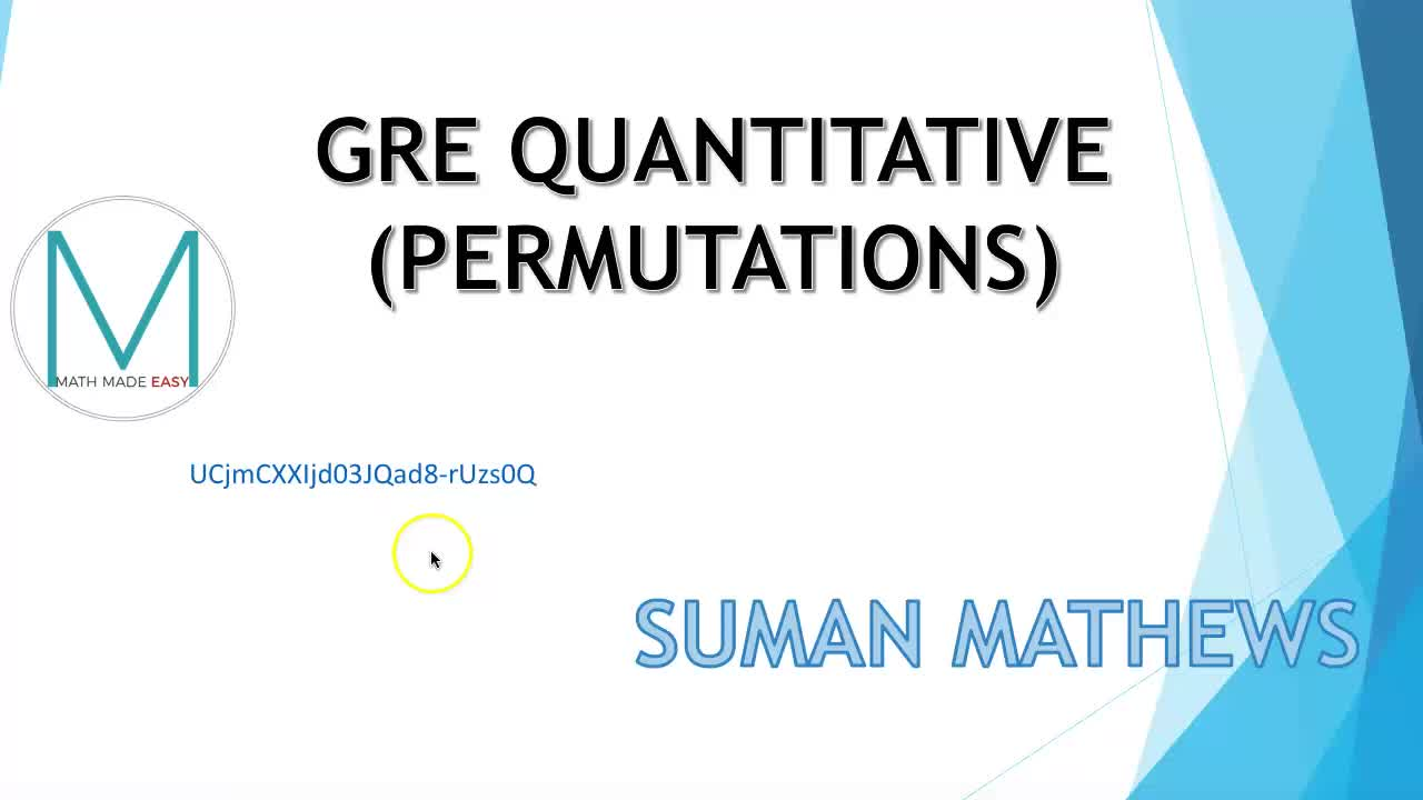 GRE QUANTITATIVE: PERMUTATIONS, COMBINATIONS AND PROBABILITY