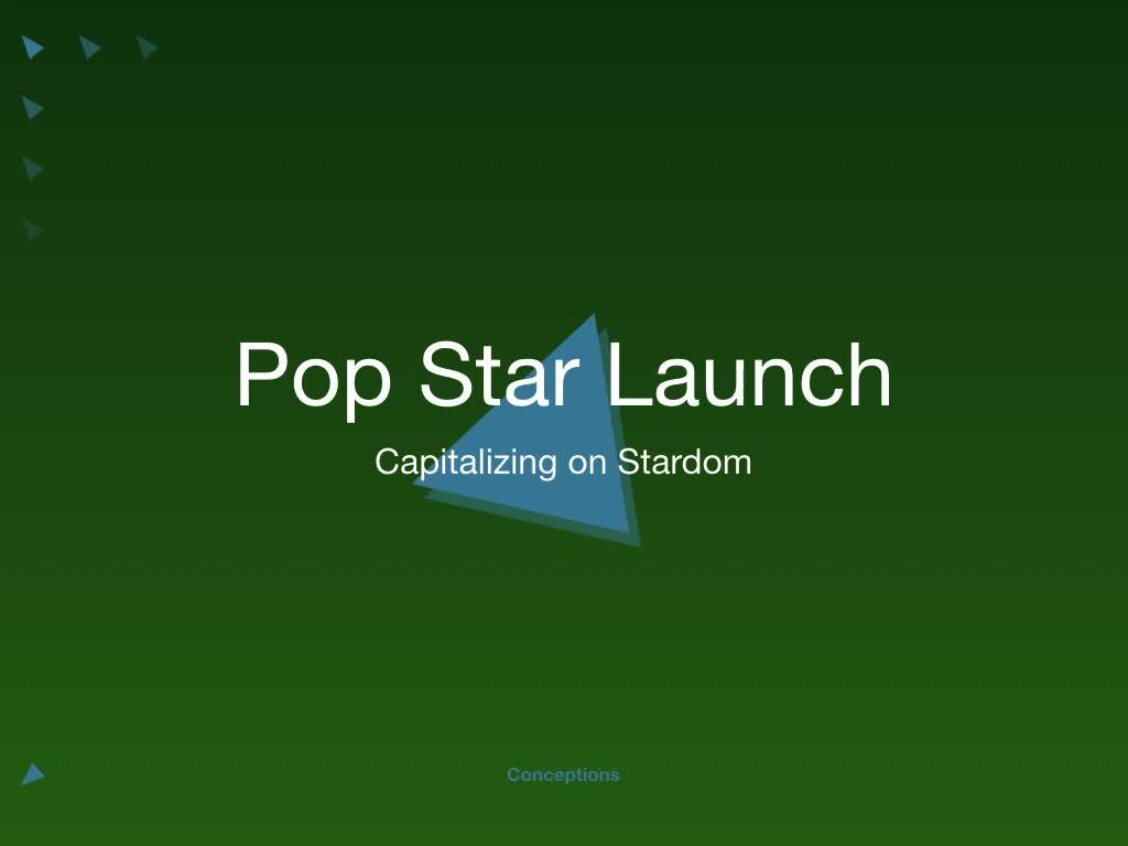 Pop Star Launch