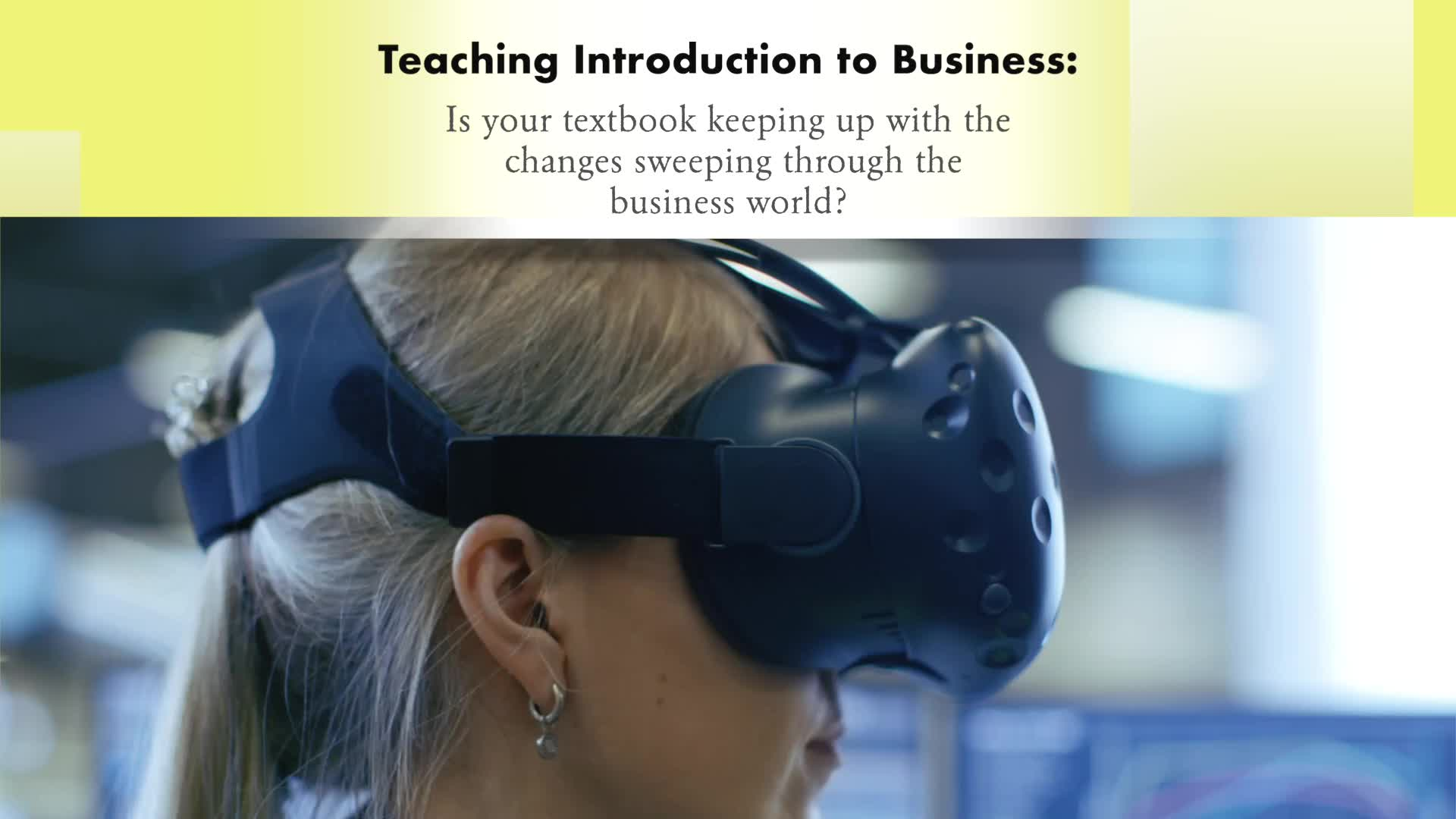 You Should Be Teaching about the Digital Transformation in Introduction to Business!