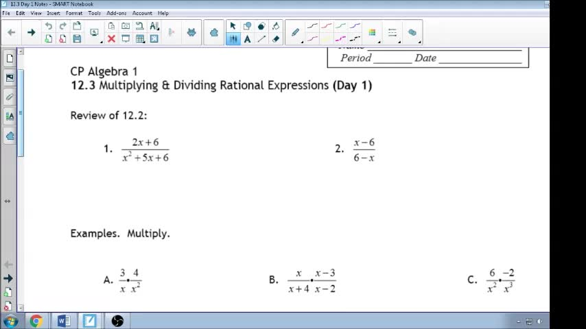 12.3 Day 1 Notes- Multiplying and Dividing Rational Expressions