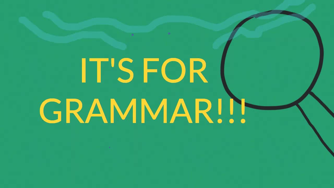 IT'S FOR GRAMMAR! PRESENT SIMPLE