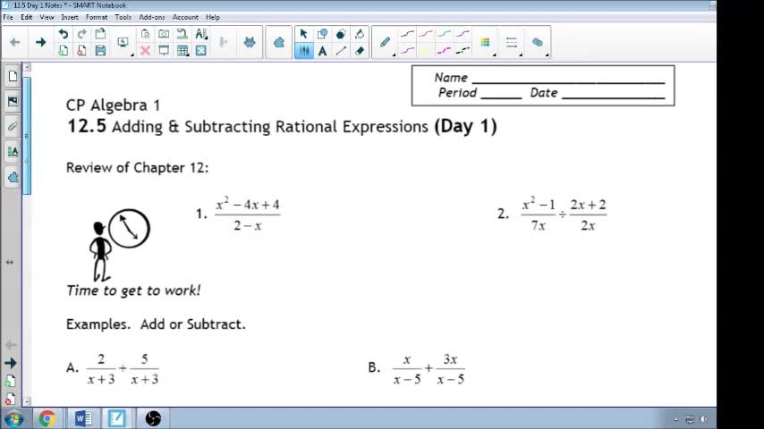12.5 Day 1 Notes Adding and Subtracting Rational Expressions