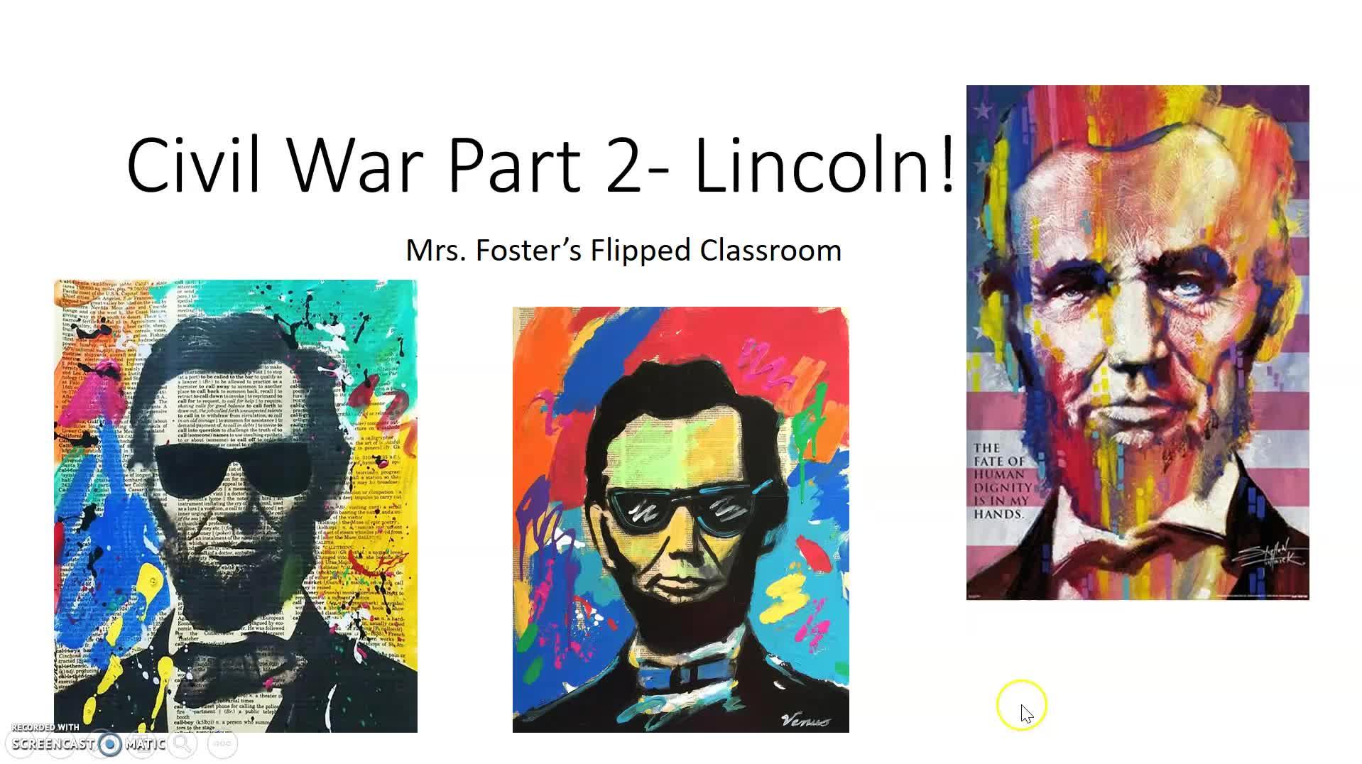 Civil War part 2 Lincoln