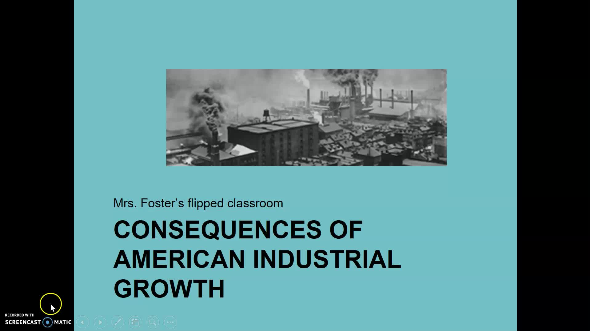 Consequences of American Industrial Growth flipped classroom
