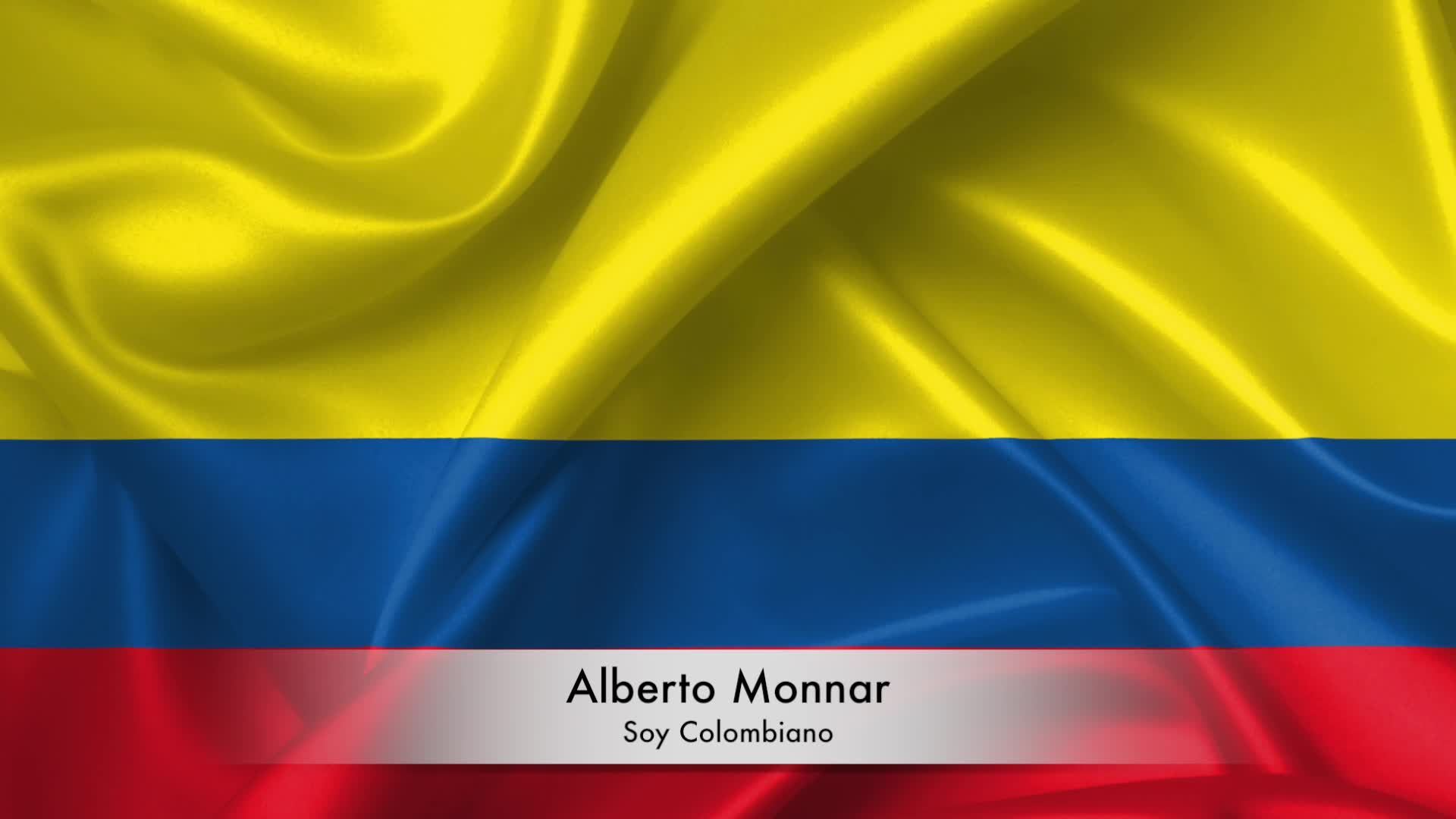 Alberto Monnar - Soy Colombiano