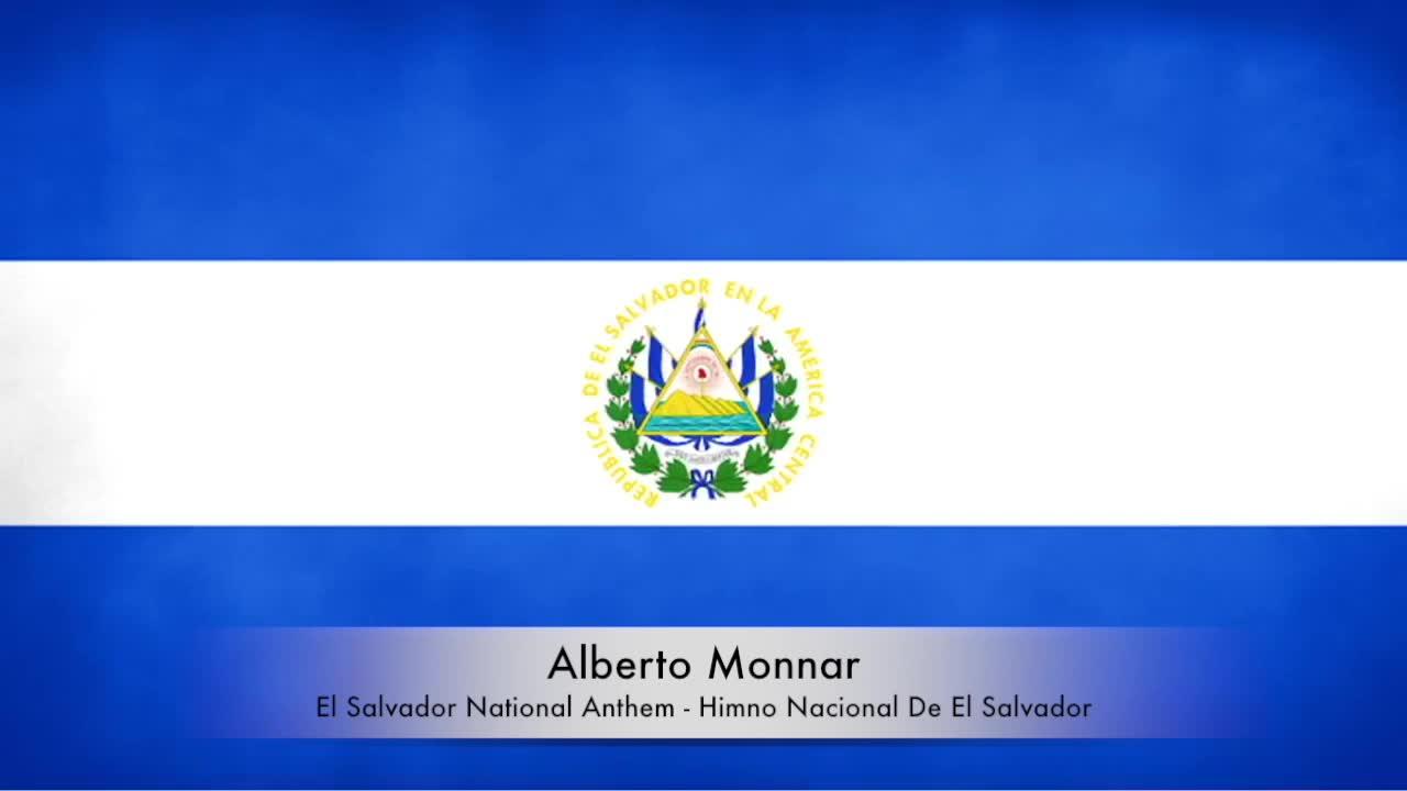 Alberto Monnar - El Salvador National Anthem / Himno Nacional De El Salvador