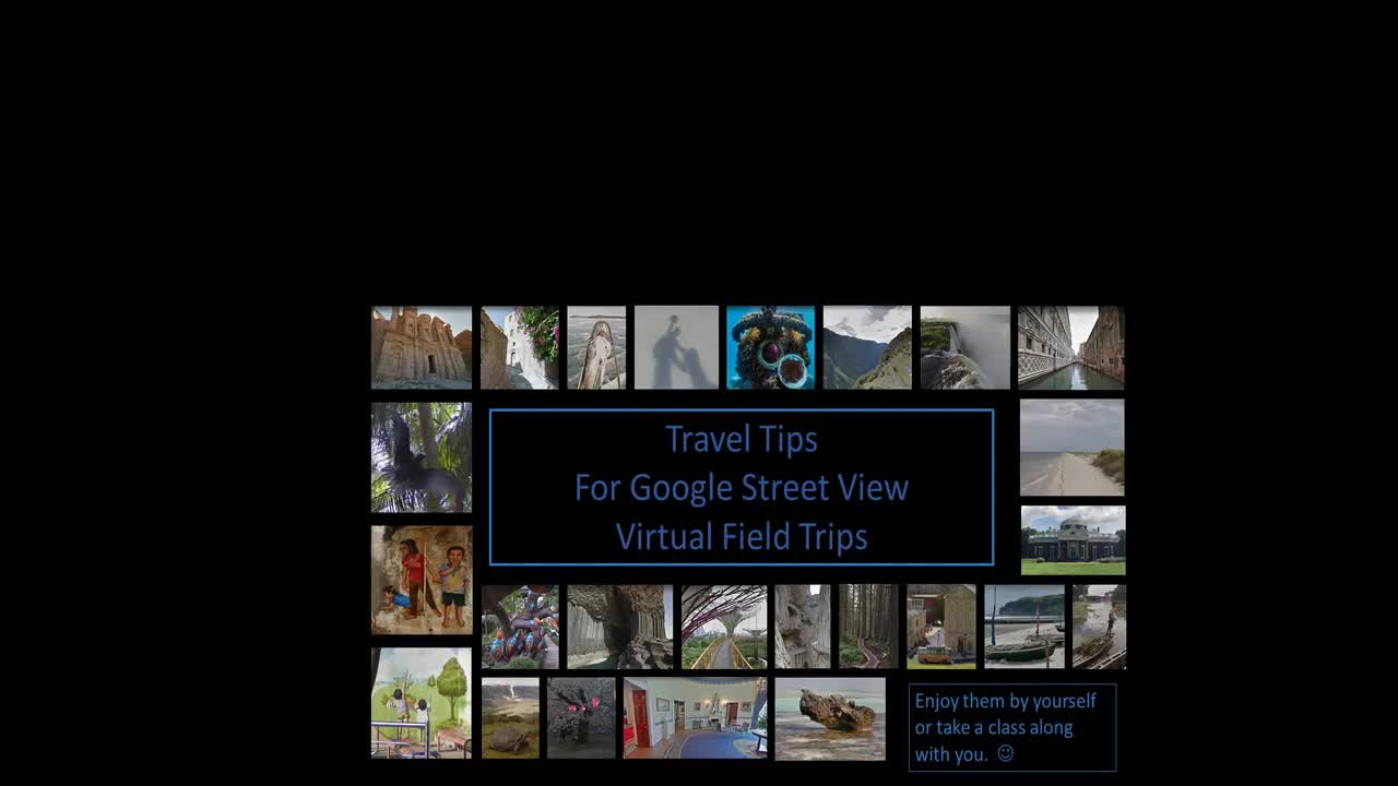 Travel Tips For Google Street View Virtual Field Trips