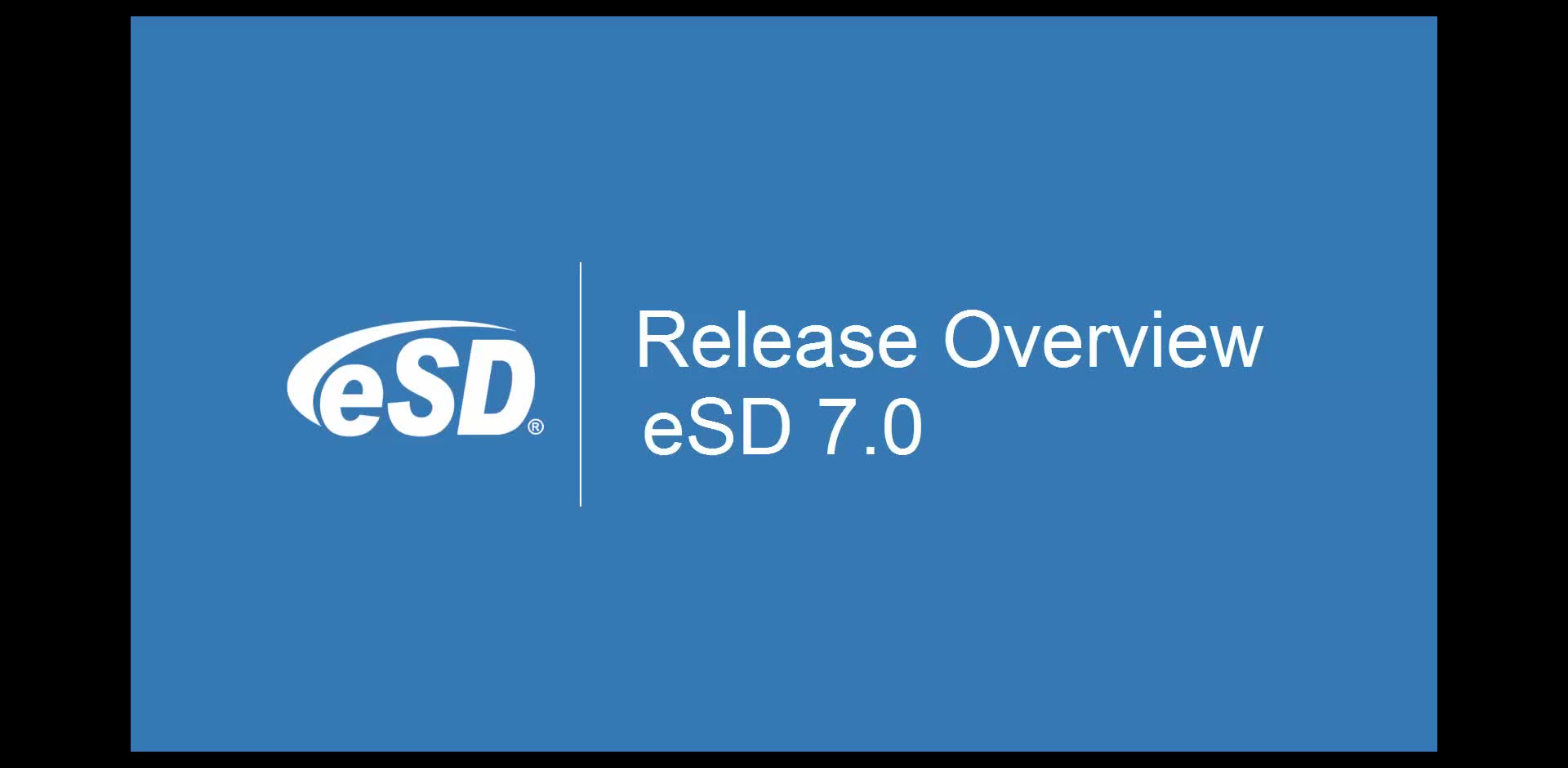 eSD 7.0 Release Overview
