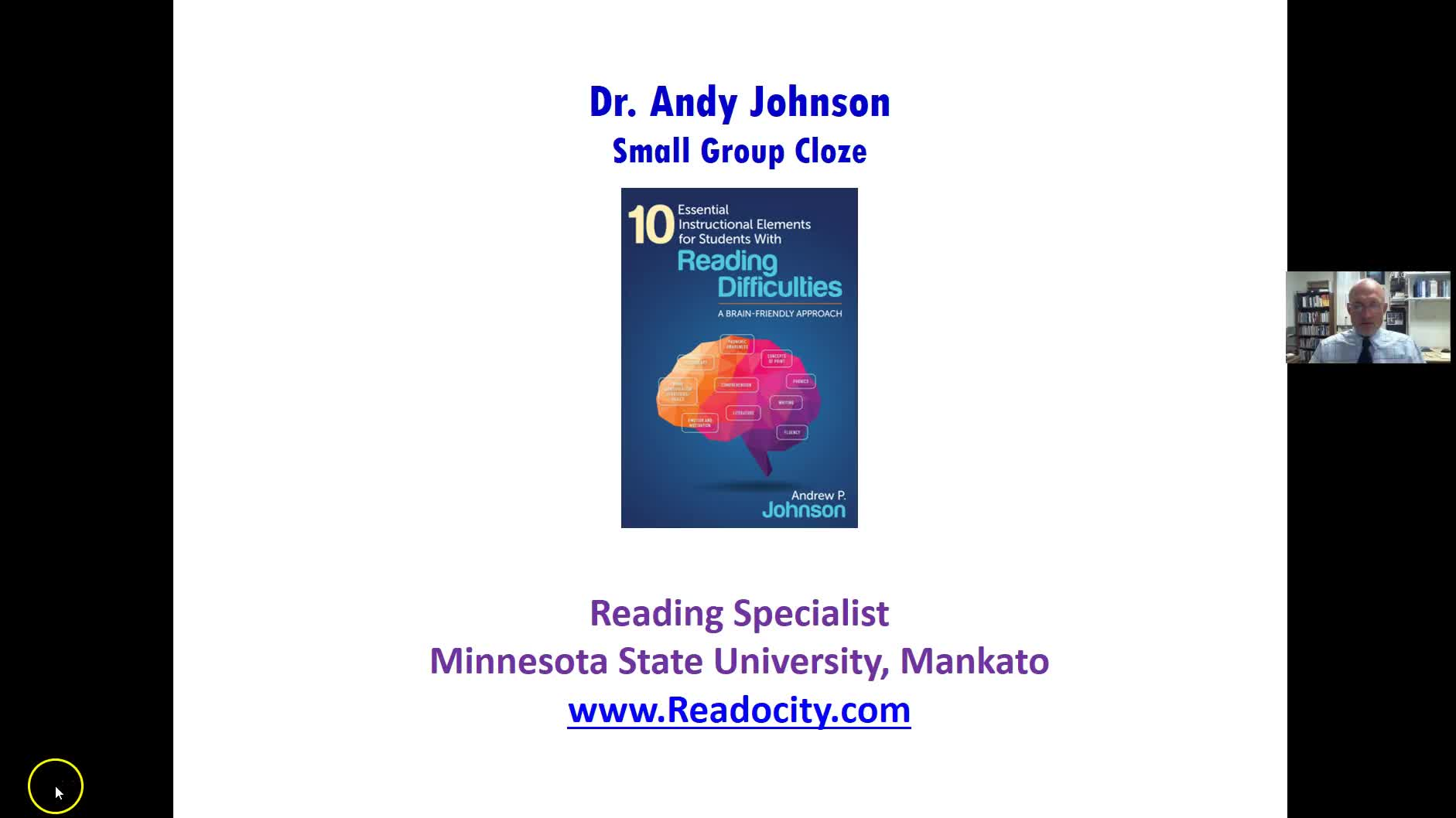 SMALL GROUP CLOZE FOR WORD IDENTIFICATION  AND COMPREHENSION