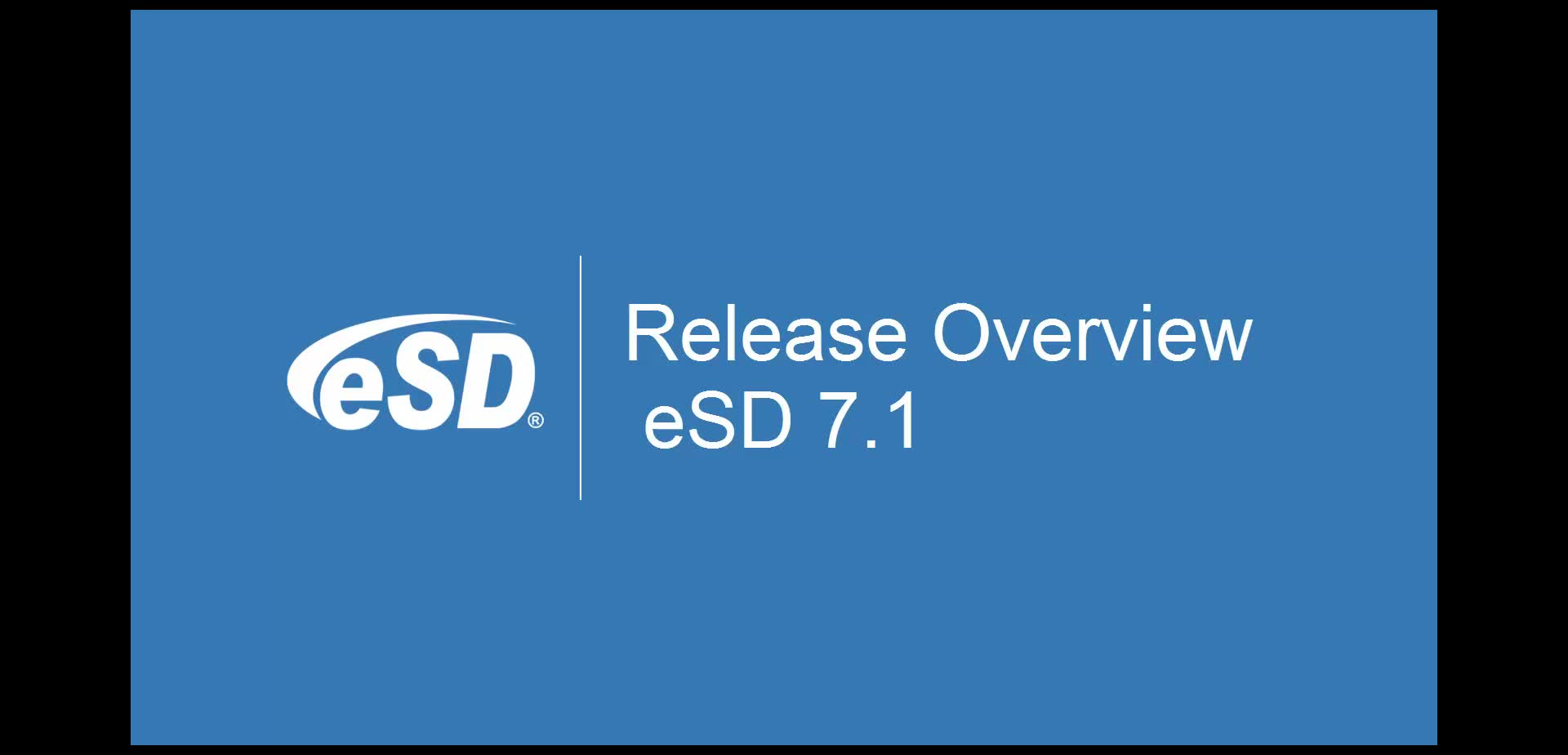 eSD 7.1 Release Overview
