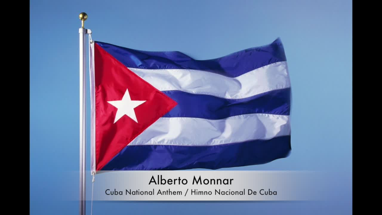 Alberto Monnar - Cuba National Anthem / Himno Nacional De Cuba