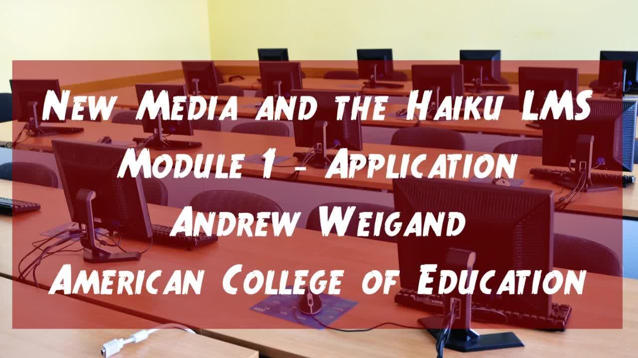 New Media and Haiku LMS