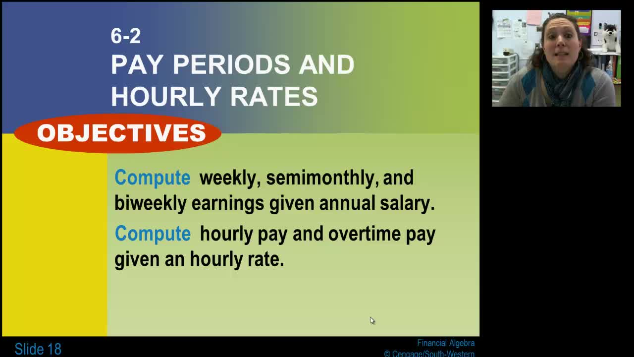 Lesson 6-2: Pay Periods & Hourly Rates