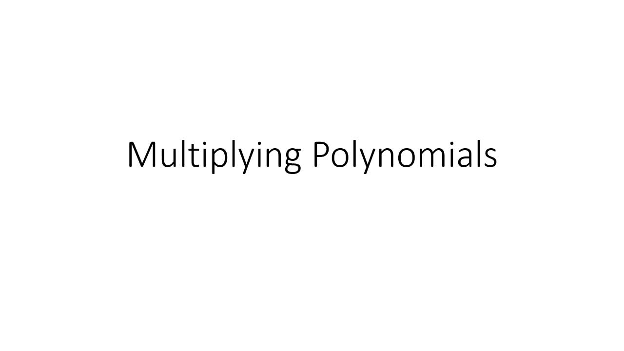 Appelman Multiplying Polynomials