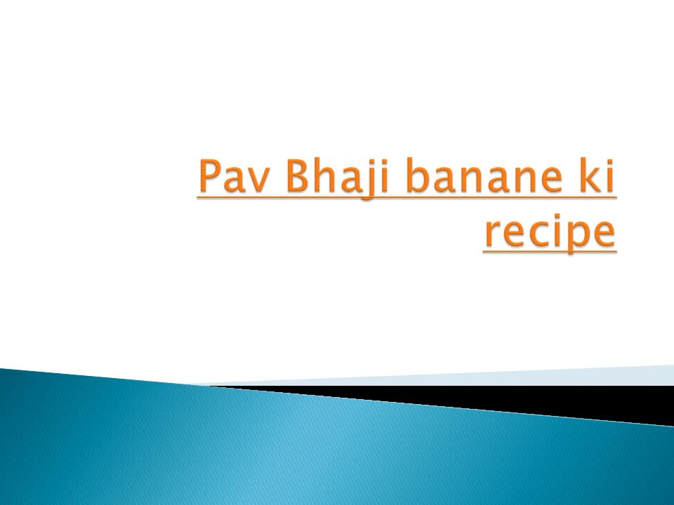 How To Make Pav Bhaji | BetterButter
