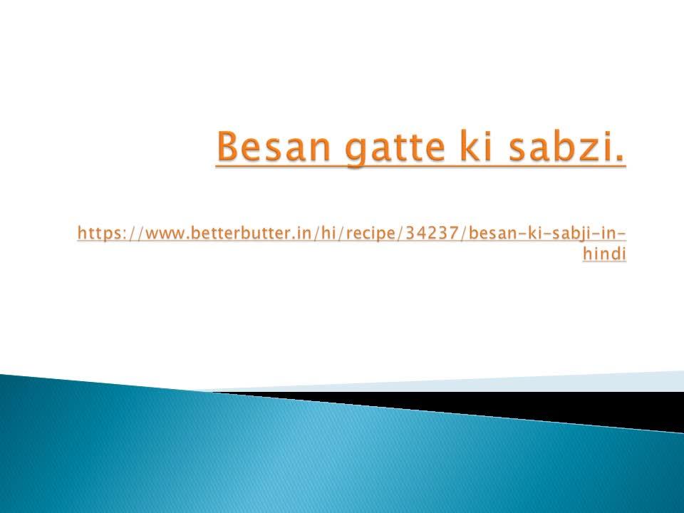 How To Make Besan Gatte Ki Sabji